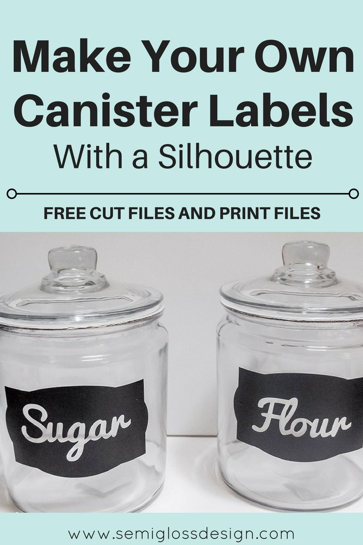 DIY Kitchen Canister Labels with a Silhouette (with free cut files ...