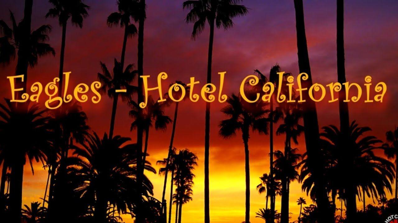 Eagles Hotel California Eagles Hotel California Hotel