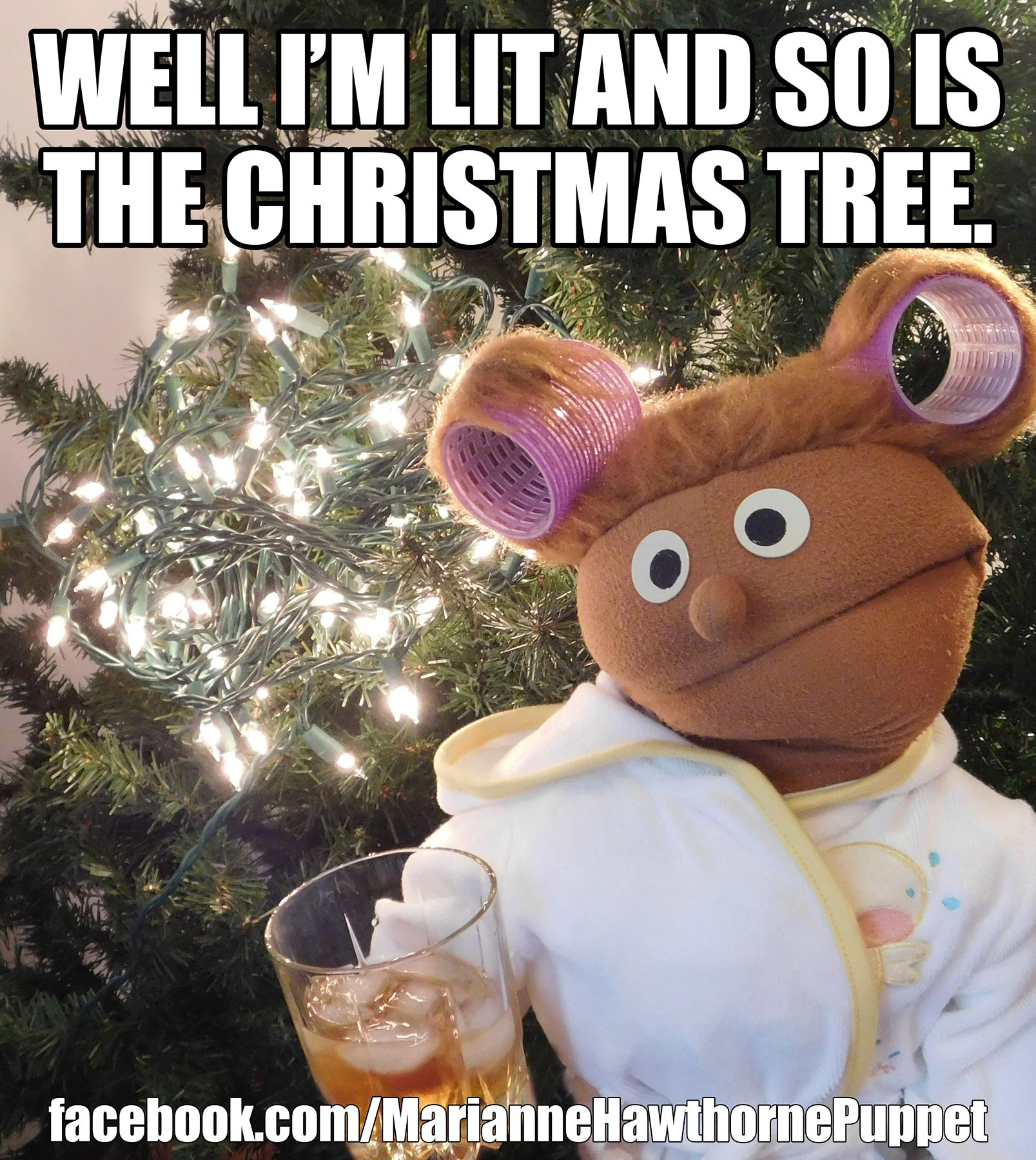 well im lit and so is the christmas tree merry christmas meme funny holidays decorating