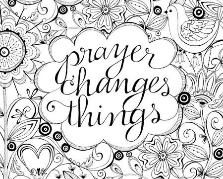 Prayer Changes Things Clip Art Sketch Coloring Page