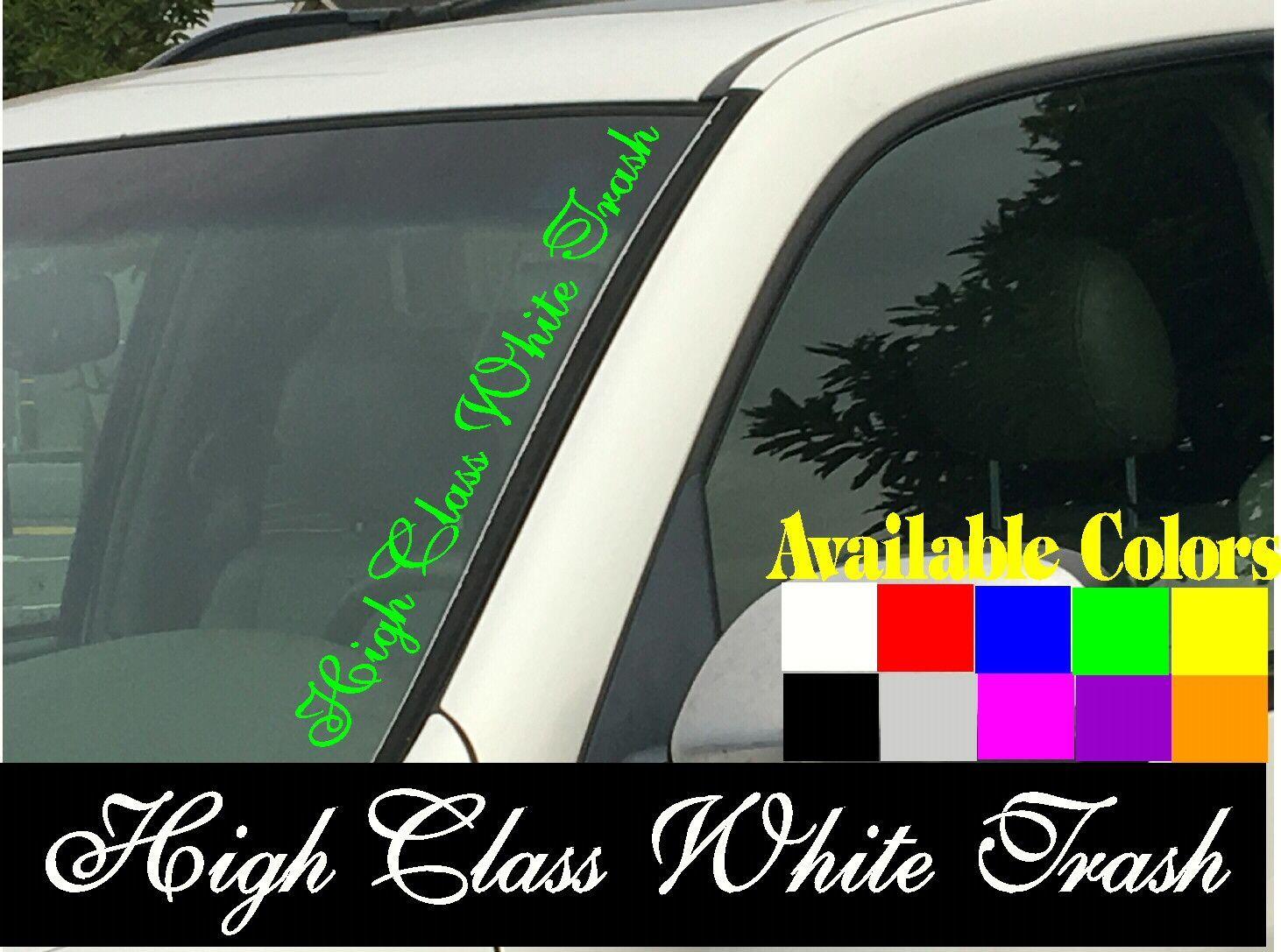 Class White Trash Vertical Windshield Die Cut Vinyl Decal Sticker - Die cut vinyl decal stickers