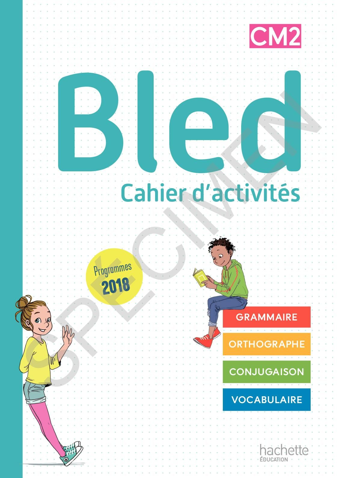 Bled Cm1 Cm2 Cahier Cm2 Edition 2020 In 2020 Reading Education Interactive
