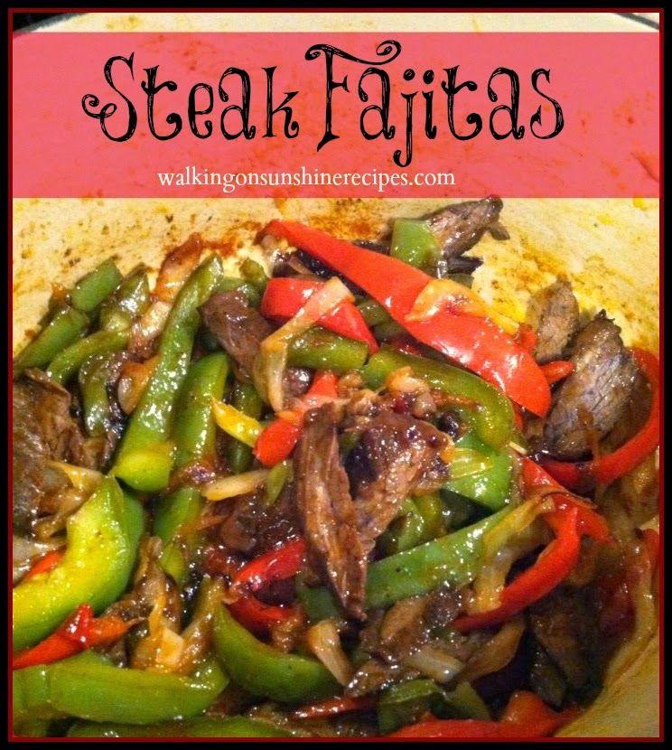 Easy Steak Fajitas Walking On Sunshine Recipes Recipe Easy Steak Fajitas Steak Fajitas Fajita Recipe