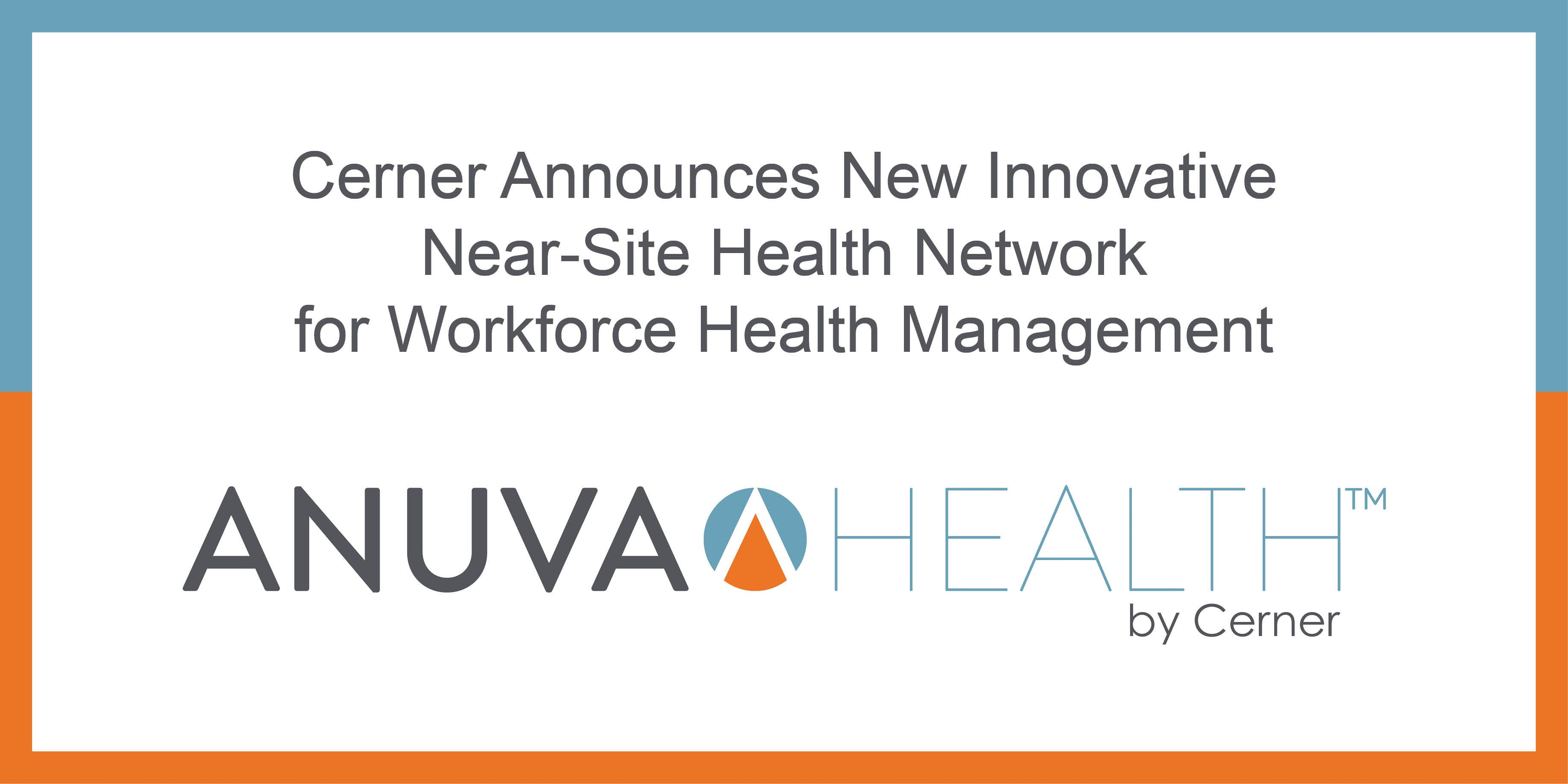 Cerner Launches NearSite Health Network for Workforce