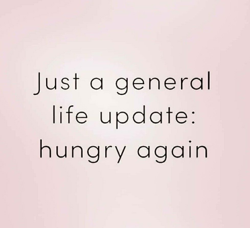 Always hungry!!! Hahaha!!! | Hungry quotes, Foodie quotes ...