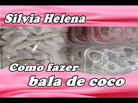 Como Fazer Bala de Coco - POR SILVIA HELENA - YouTube