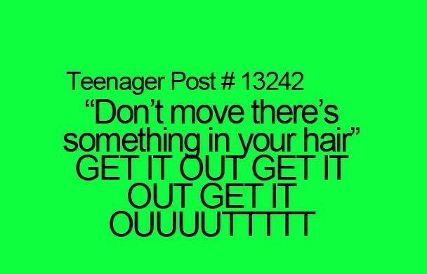 running around the room screaming the exact words.....