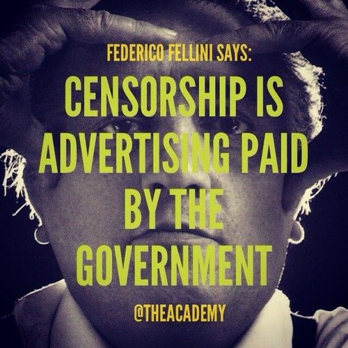 Fellini on censorship (With images) Quote of the day