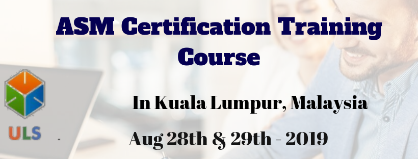 Enroll for ASMCertification Training Course in