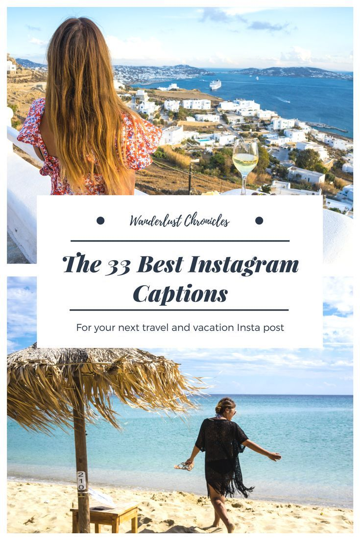 Good captions for Instagram for your next vacation ...