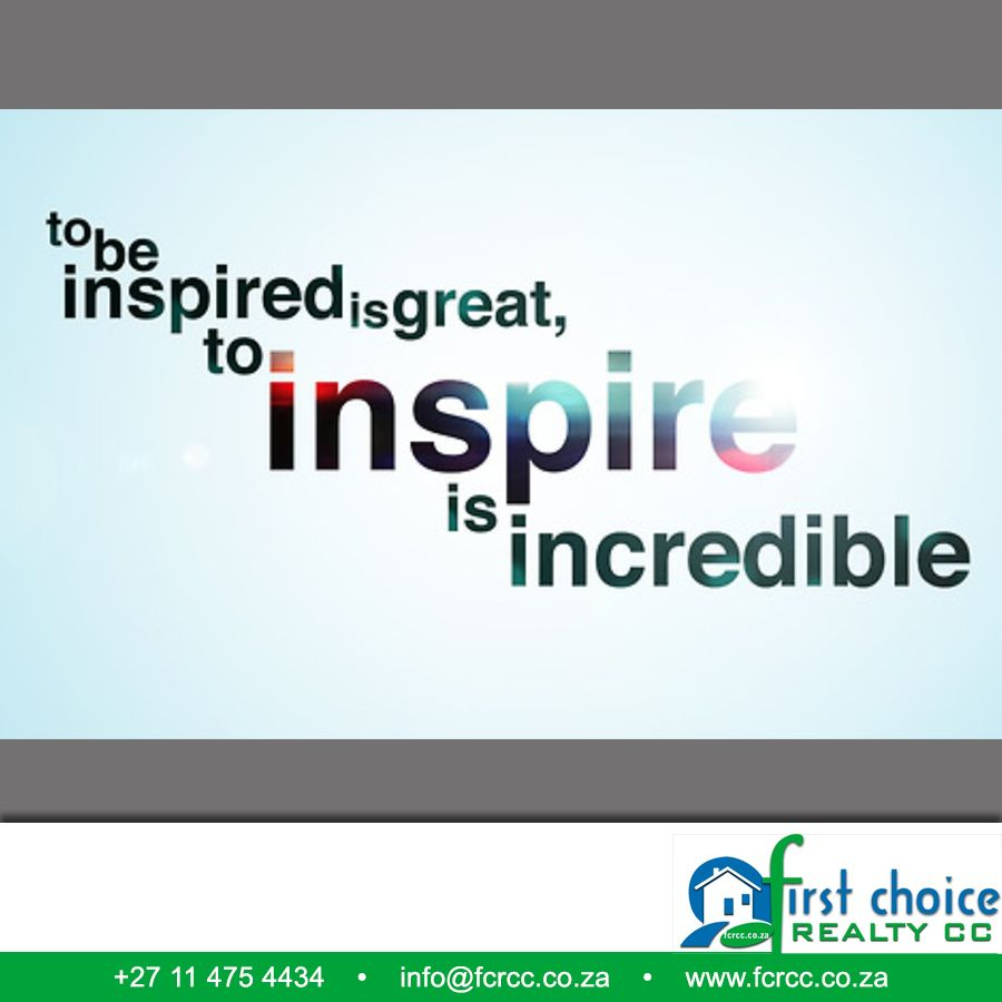"Incredible Quotes To Be Inspired Is Great To Inspire Is Incredible."" Quotes"