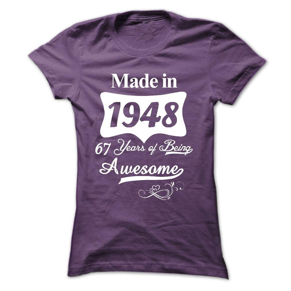 1948 67 Years Of Being Awesome