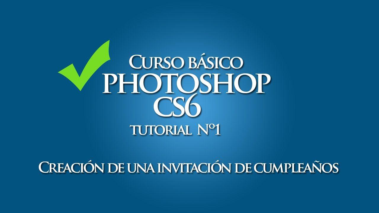 Tutorial Photoshop Cs6 Creación De Una Invitación De