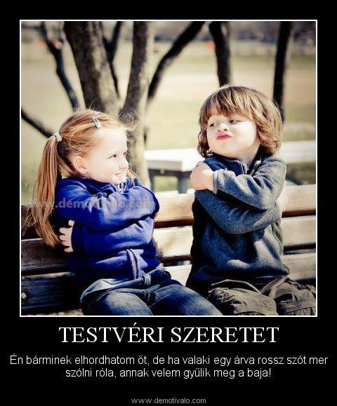 vicces idézetek testvérekről Testvéri szeretet | Boy and girl friendship, Guy best friend, Girl