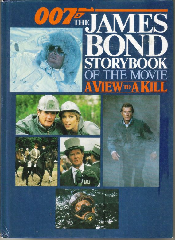 Vintage 007 The James Bond Storybook Of The Movie A View To A Kill