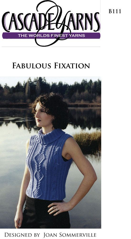 Fabulous in Cascade Fixation - B111. Discover more Patterns by Cascade Yarns at LoveKnitting. We stock patterns, yarn, needles and books from all of your favorite brands.