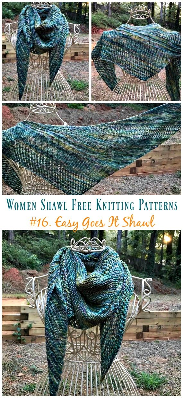 Easy Goes It Shawl Knitting Free Pattern - Women Shawl #knittingpatternsfree