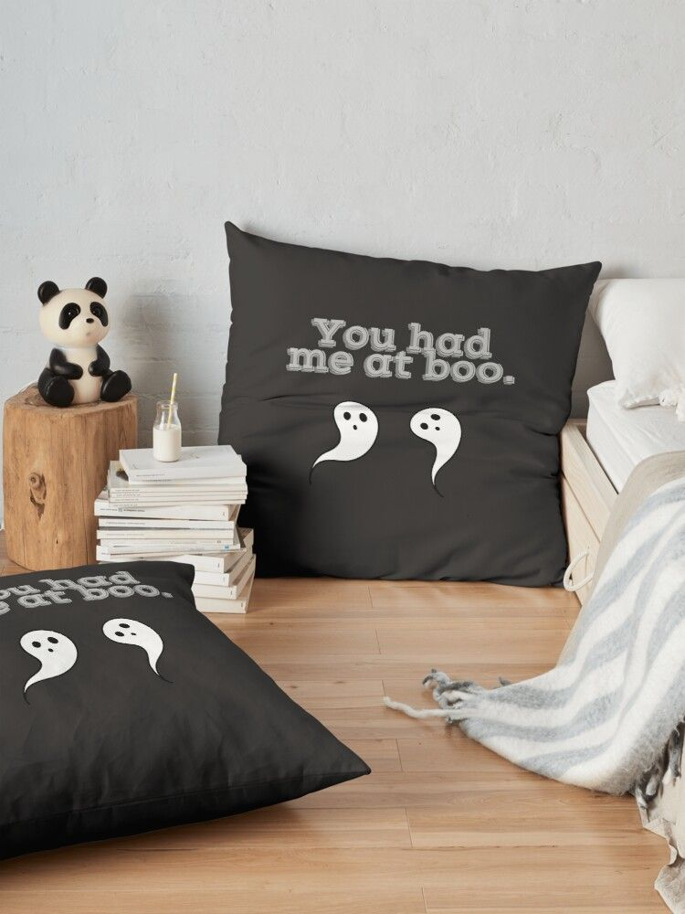 You Had Me At Boo Or Hello Halloween Fun Floor Pillow By Rebajparker Floor Pillows Pillows Halloween Fun