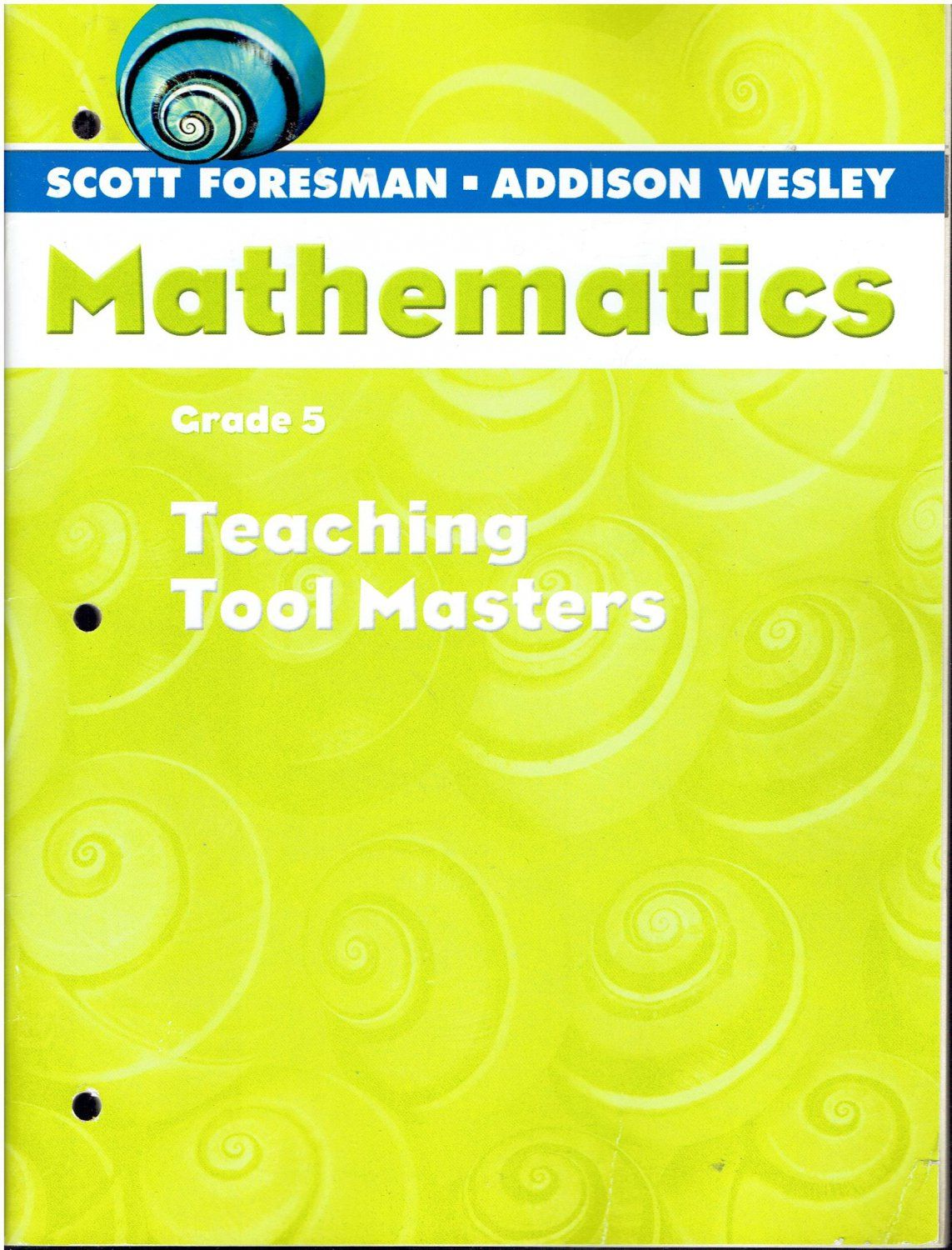 Scott Foresman Addison Wesley Mathematics Grade 5 Teaching Tool Masters A C 2004 Isbn 032804993x Ma2 Teaching Tools Mathematics Math Textbook