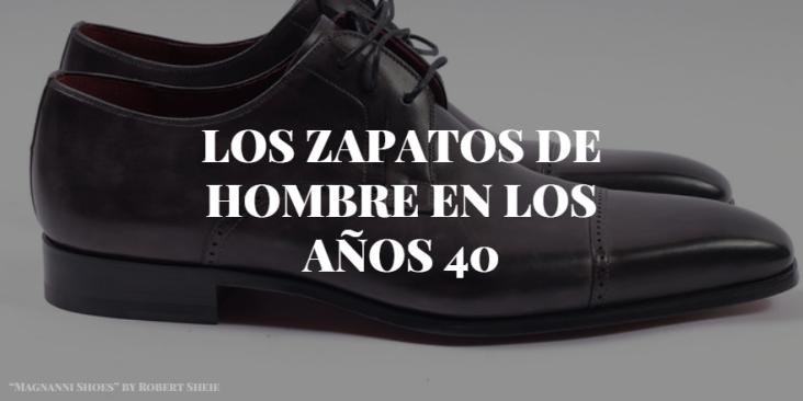 Zapatos Los Hombre En De 40Historia Años gY6yb7vf