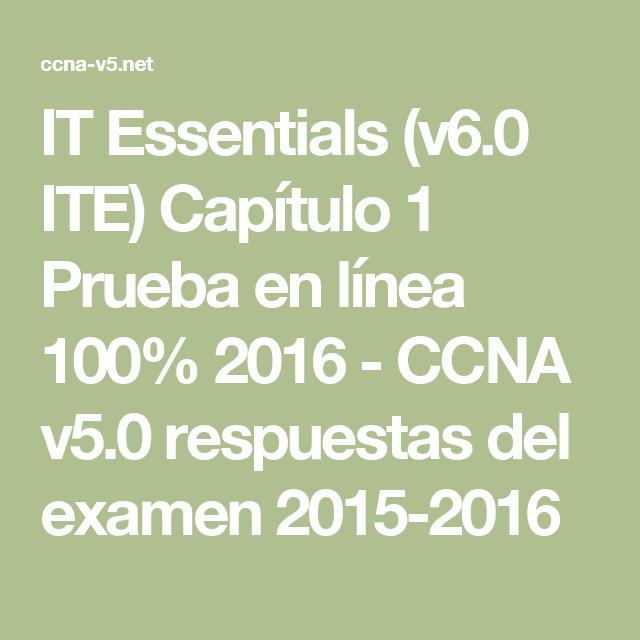 IT Essentials (v6.0 ITE) Capítulo 1 Prueba en línea 100% 2016 - CCNA v5.0 respuestas del examen 2015-2016