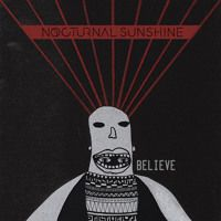 "Nocturnal Sunshine - ""Believe"" ft. Chelou by Nocturnal Sunshine. on SoundCloud"