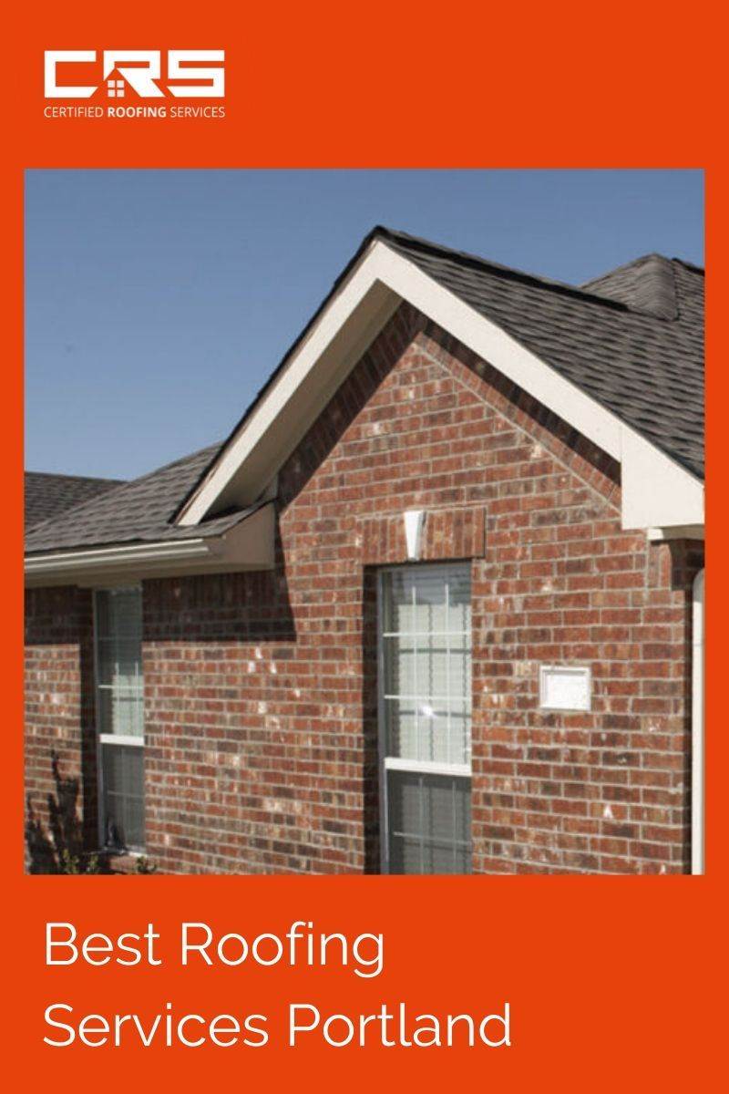 Best Roofing Services Portland In 2020 Cool Roof Roofing Services Roofing