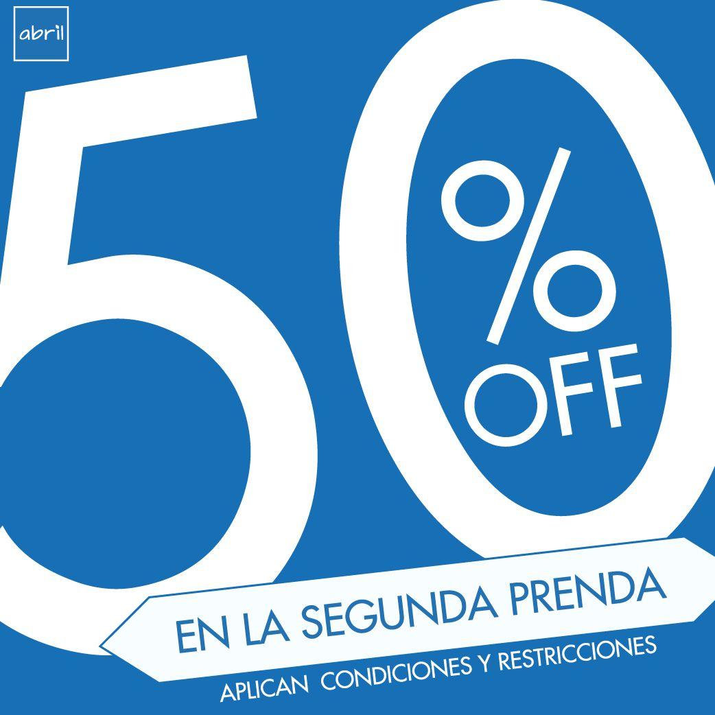 Por cambio de colección 50% de descuento en la segunda prenda, promoción valida solo para tiendas linea. Vive tu estilo #viveABRIL www.tiendasabril.com