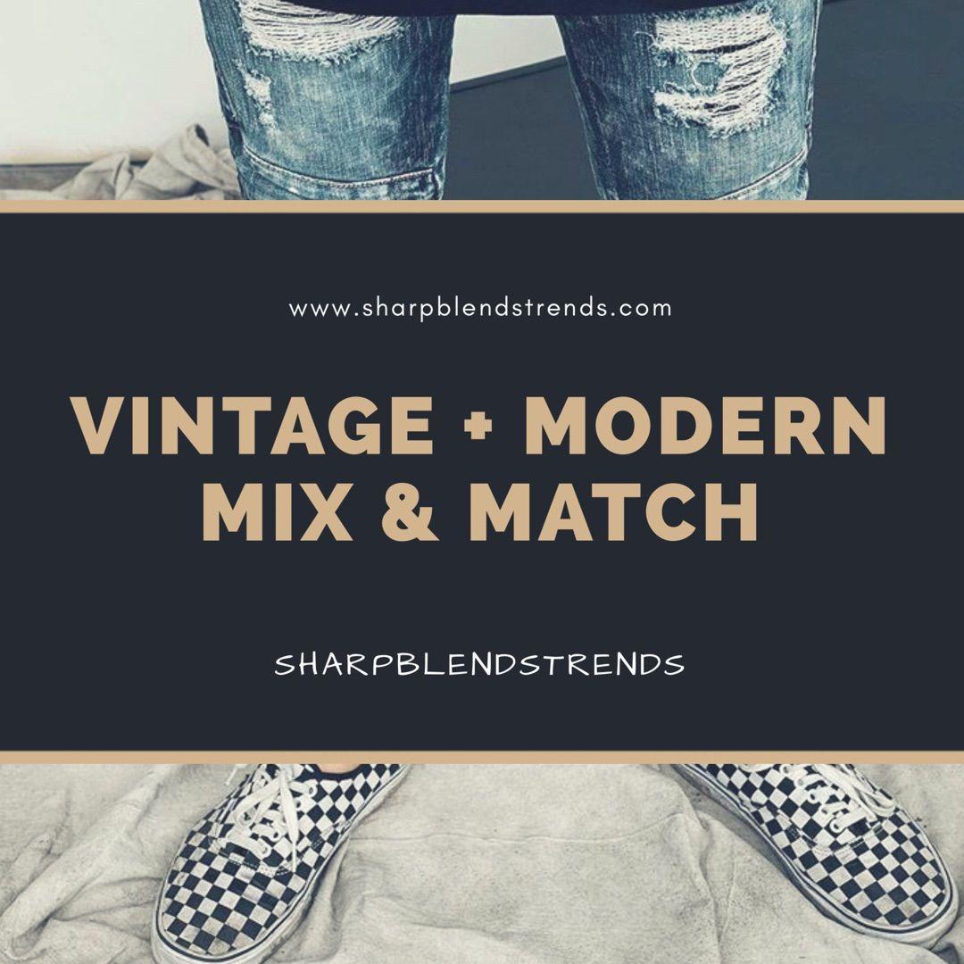 Pin by Sharpblends Trends on Trendy Denim Modern vintage