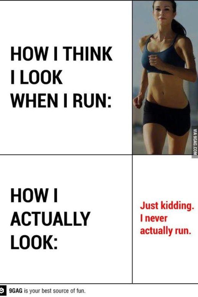 Bahahahaa!!!  #Idontrun :)