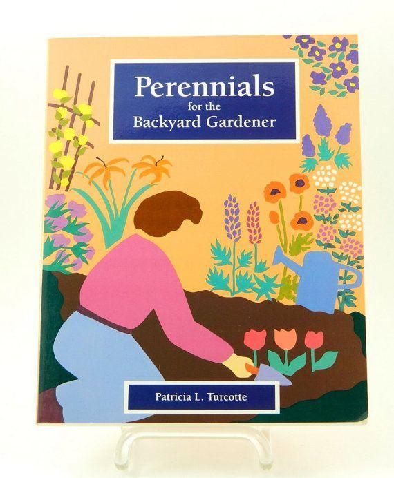 Stauden für den Hinterhofgärtner von QueeniesCollectibles $ 4.99   - Backyard gardener -