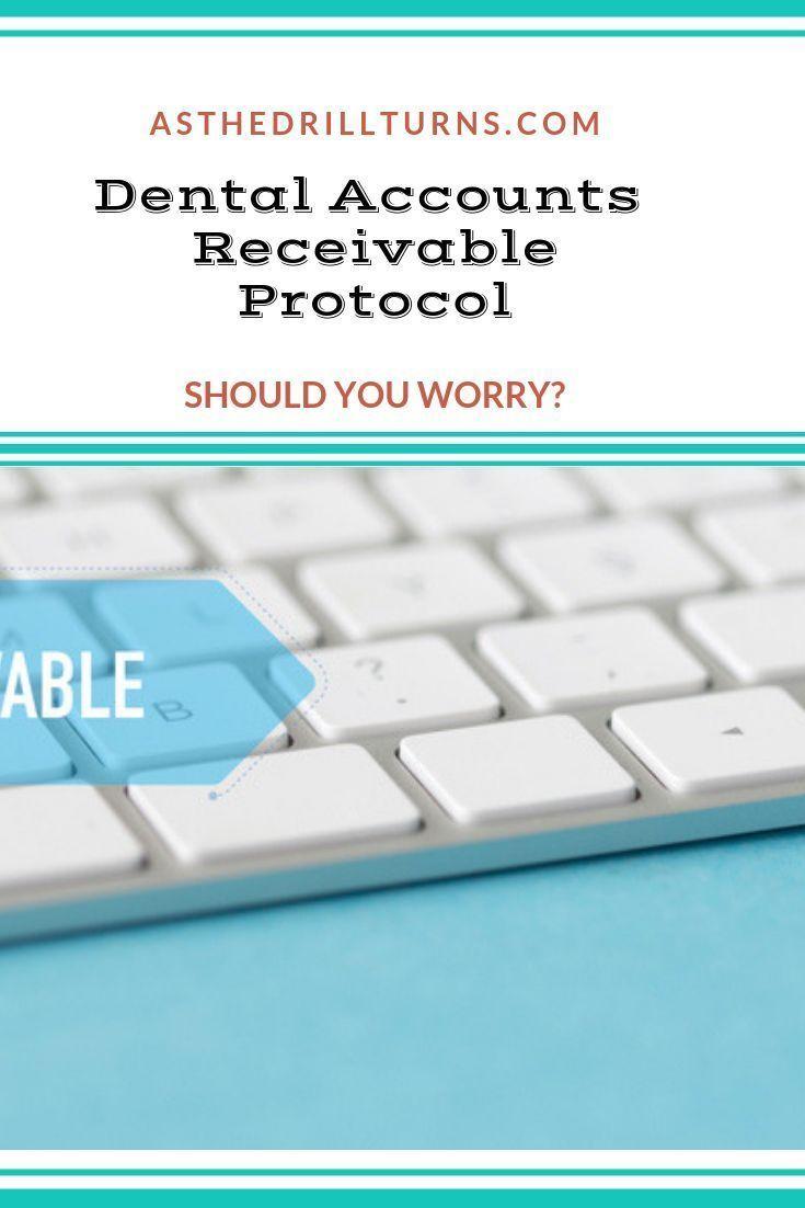 Dental accounts receivable protocol dental practice