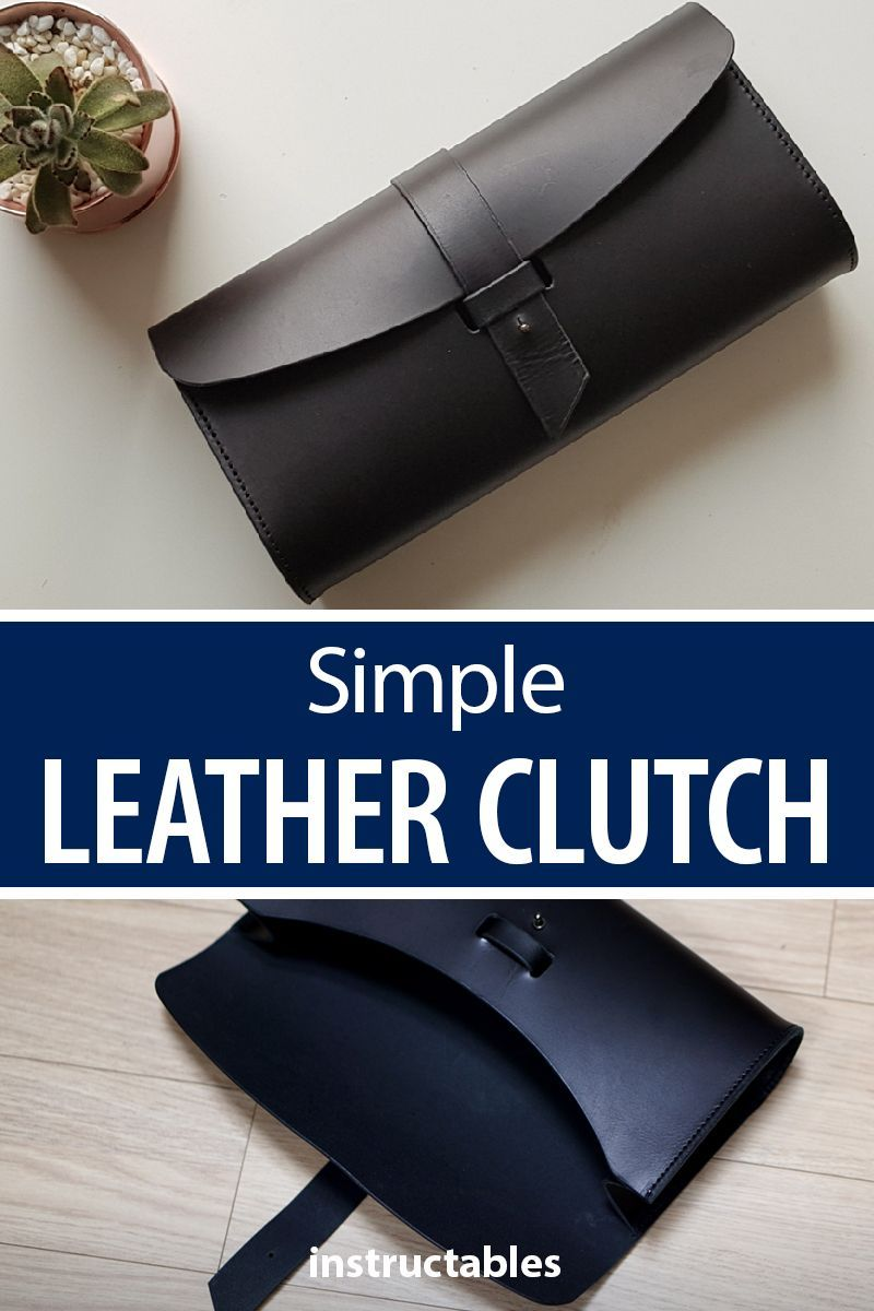 7b5046c172a50 Make a simple clutch from leather. The basic design makes it easy to make  while still being fashionable. #leatherworking #accessory #bag #purse
