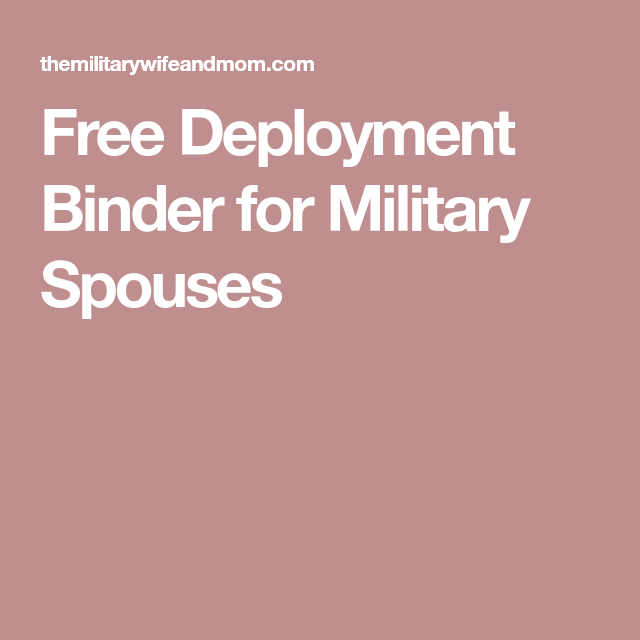 Free Deployment Binder For Military Spouses