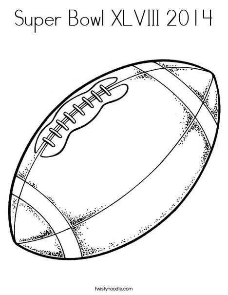 Super Bowl Xlviii 2014 Coloring Page Twisty Noodle Football Coloring Pages Free Printable Coloring Pages Sports Coloring Pages