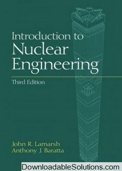 instant download complete introduction to nuclear engineering 3rd rh pinterest com Civil Engineering introduction to nuclear engineering lamarsh solutions manual pdf