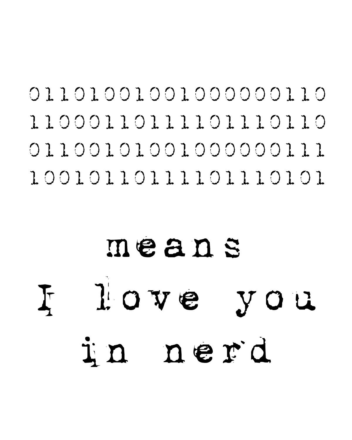 Binary Quotes : binary, quotes, Means, Nerd., Binary, Code., Computer, Language., Love., Print.., .00,, Etsy., Quotes,, Coding