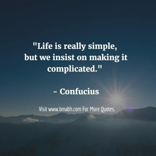Simple Life Quotes: Simplicity Quotes And Sayings