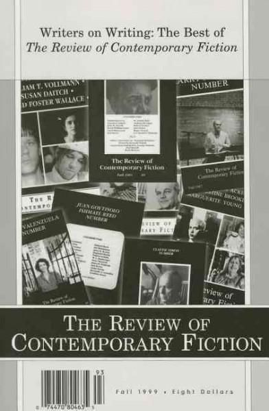The Review of Contemporary Fiction: Writers on Writing