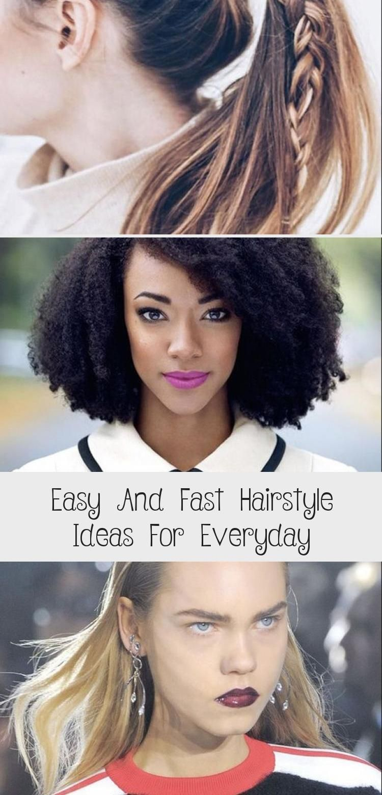 Easy And Fast Hairstyle Ideas For Everyday Best Hairstyles Easy And Fast Hairstyle Ideas For Everyday In 2020 Fast Hairstyles Cool Hairstyles Everyday Hairstyles