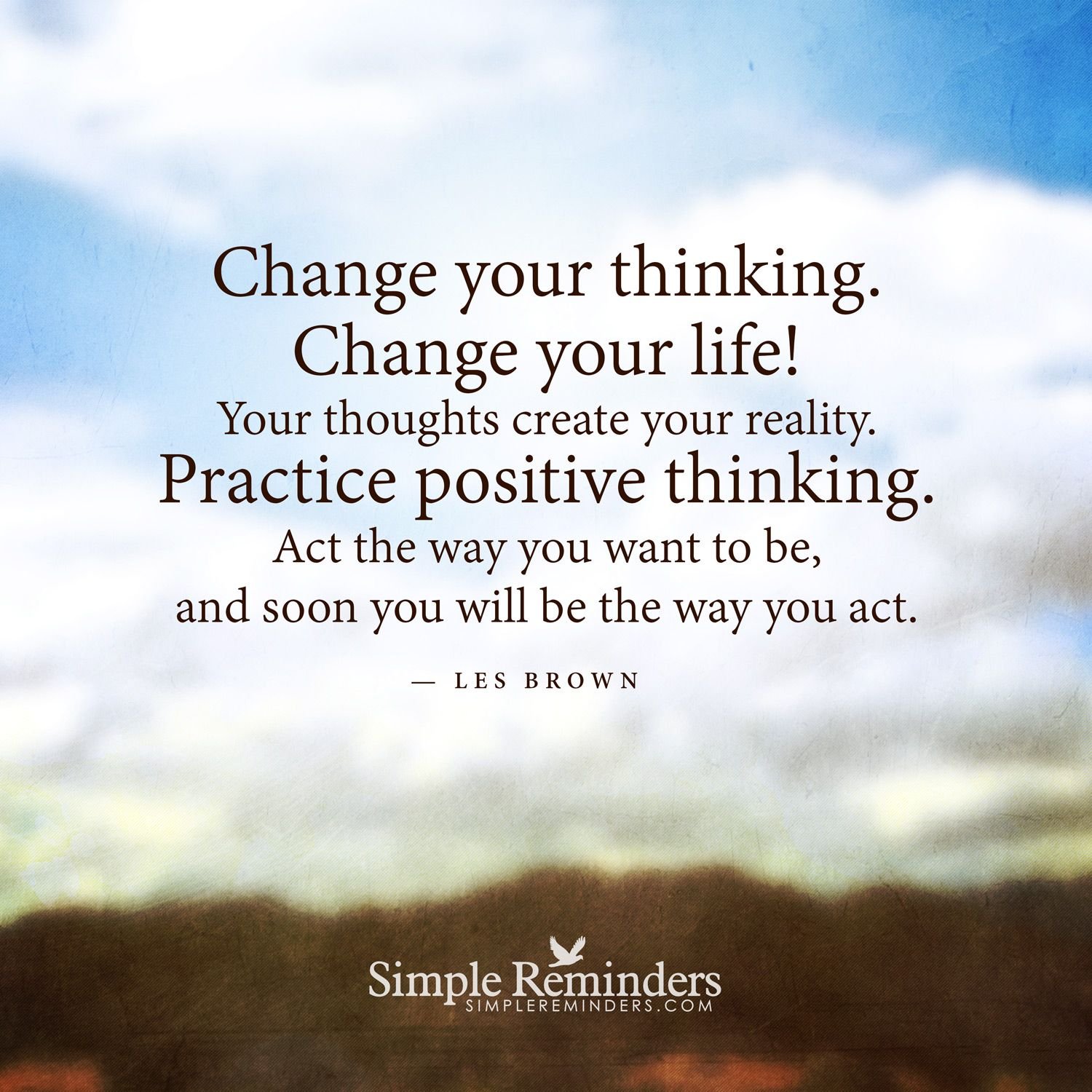 Your thoughts create your reality by Les Brown with ...