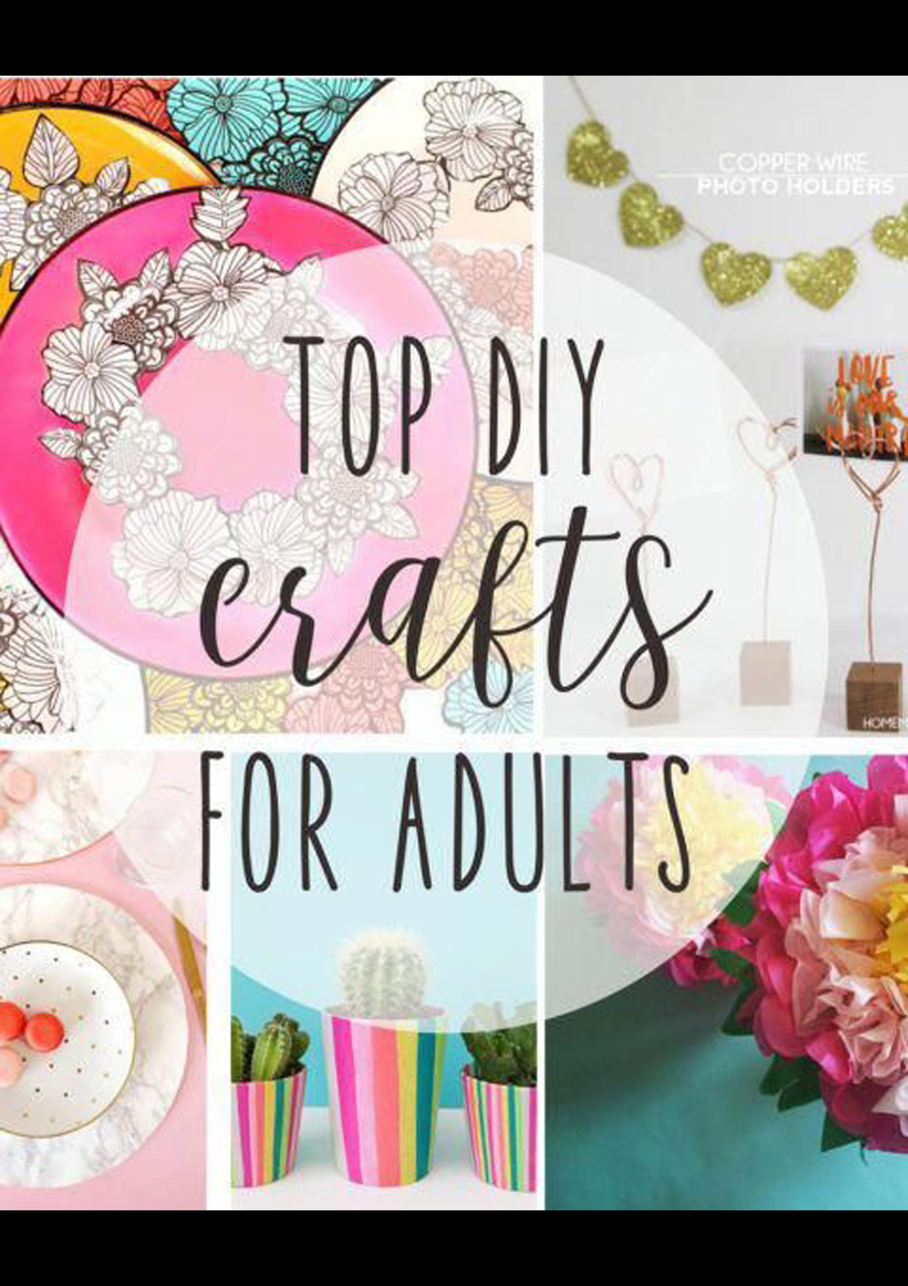 21+ At home crafts for adults information