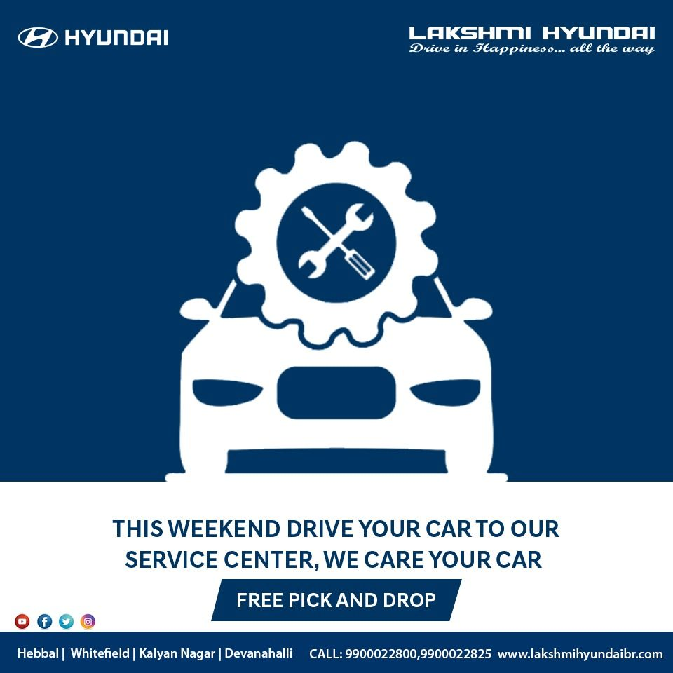 Hyundai Car Service Free Pick Up Drop Hyundai Cars Hyundai Service