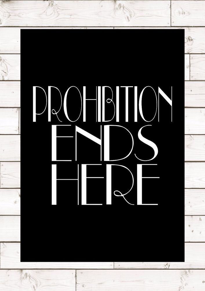 PROHIBITION ENDS HERE F Scott Fitzgerald Great Gatsby Quote Inspiring Wall Sign