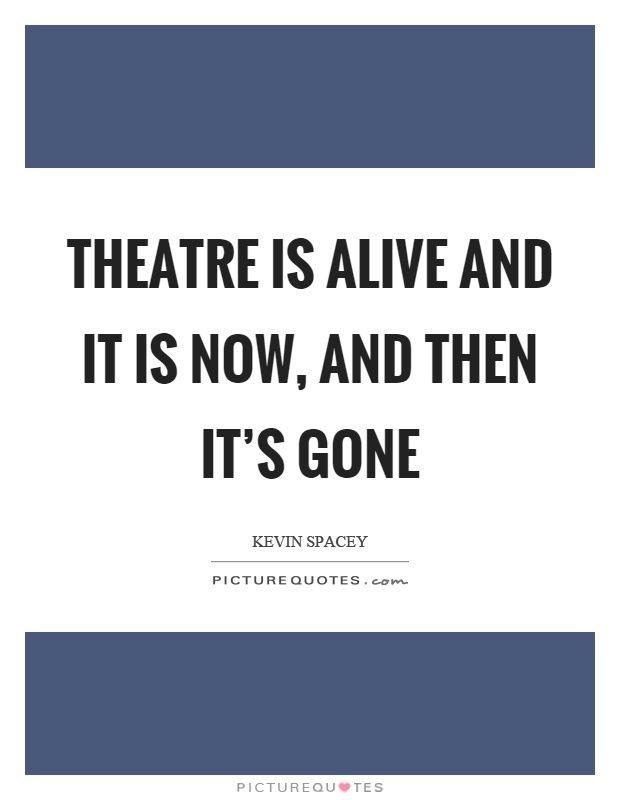 Theatre Quotes   Theatre Sayings   Theatre Picture Quotes ...