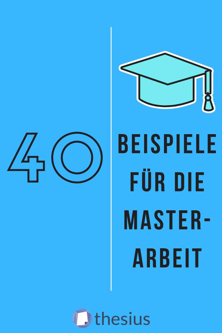 Beispiele Fur Jedes Die Masterarbeit In 2020 Hausarbeit Schreiben Master Thesis Master