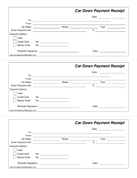 This Printable Receipt Is For A Down Payment That Is Being Made On A New Car Includes Payment Options And The Car Make House Down Payment Down Payment Receipt