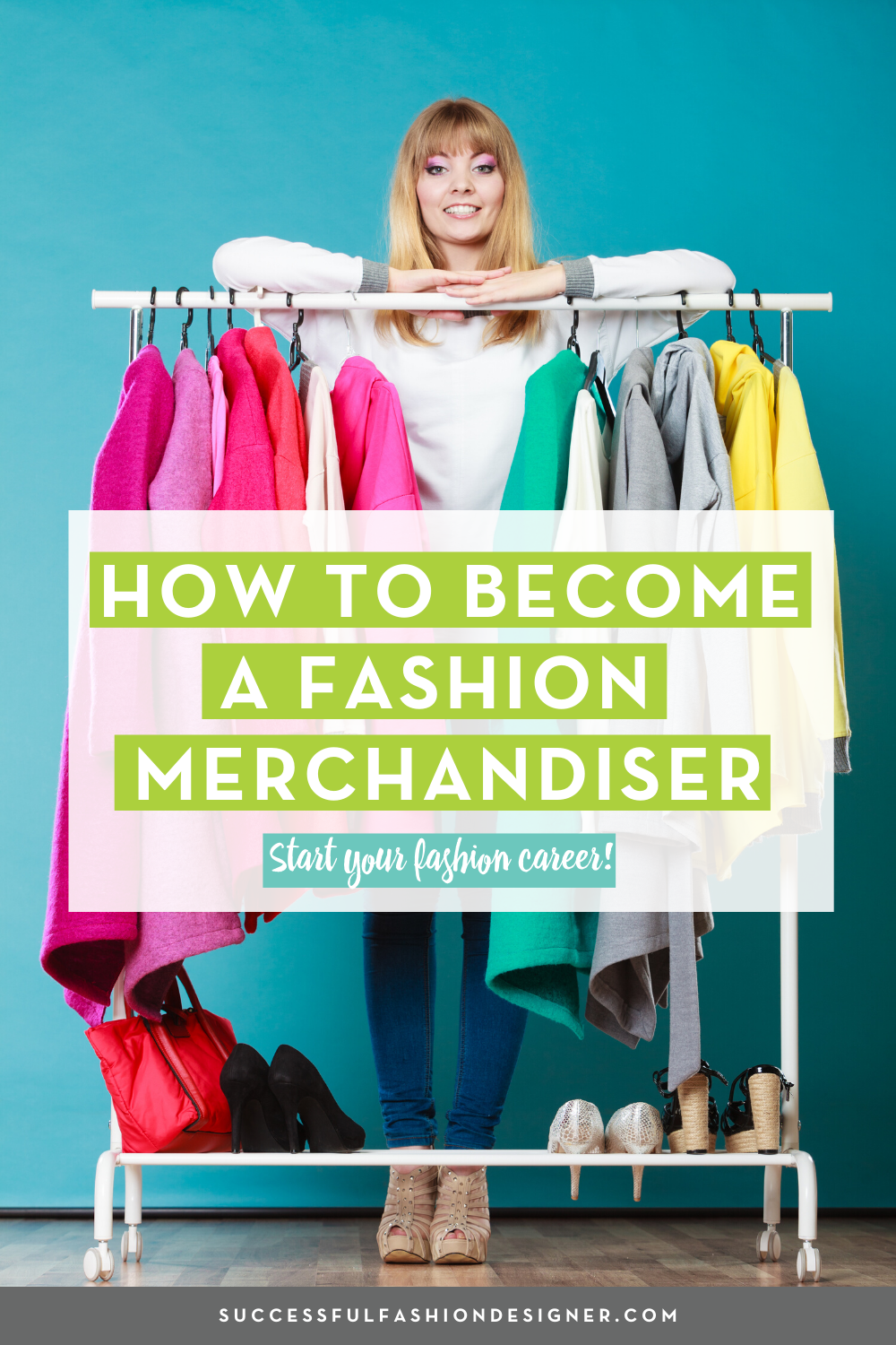 Fashion Industry Career How To Become A Merchandiser Career In Fashion Designing Fashion Consultant Stylists Fashion Design Portfolio