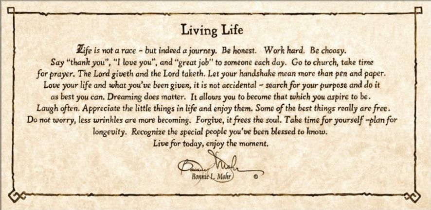 Living Life Inspirational Poem By Bonnie L Mohr Life General