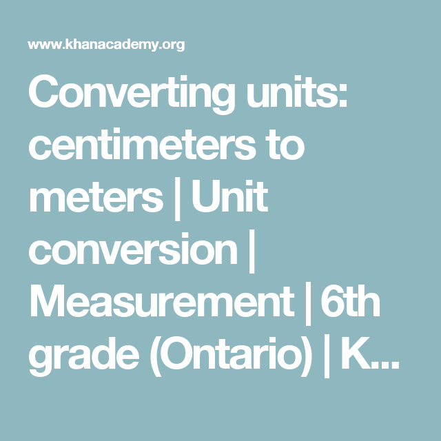 Converting units: centimeters to meters | Unit conversion ...
